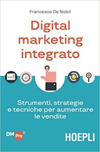 Digital-Marketing-Integrato-De-Nobili-198x300 I 10 migliori libri sul Digital Marketing (2020)