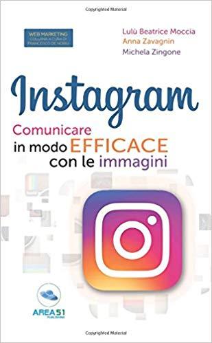 zingone-moccia-zavagnin-libro I 5 migliori libri ed ebook di Instagram Marketing per il 2019