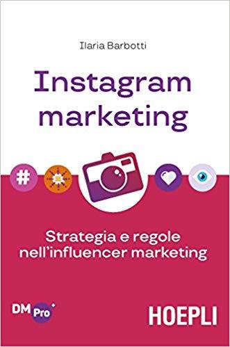 Ilaria-Barbotti-libro-Instagram-Marketing I 5 Migliori libri sull'Instagram Marketing (2021)